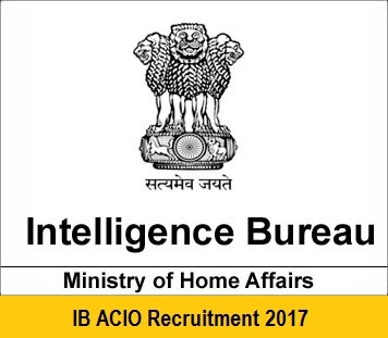 IB ACIO Recruitment of 1430 Post with Ministry of Home Affairs (MHA)