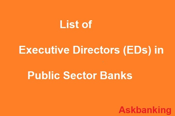 List of Newly Appointed EDs in Public Sector Banks