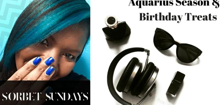 See how I celebrated Aquarius season this year