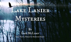 Lake Lanier Mysteries by Casi Maclean on Sorchia's Universe