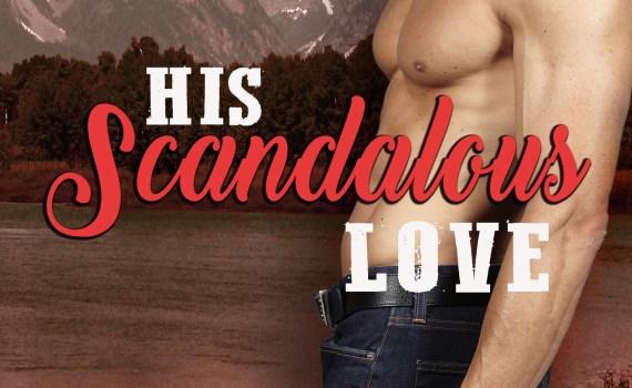 Erotic romance book cover_His Scandalous Love