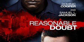 Reasonable Doubt – Shows Us Some Reason Why We Should Watch – Trailer