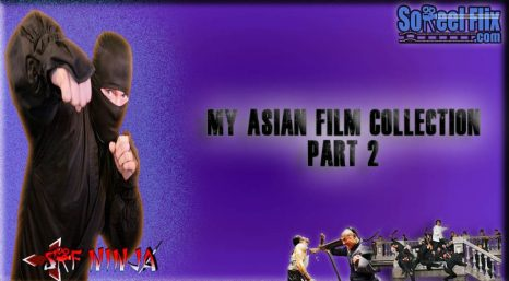 my asian film collection 2