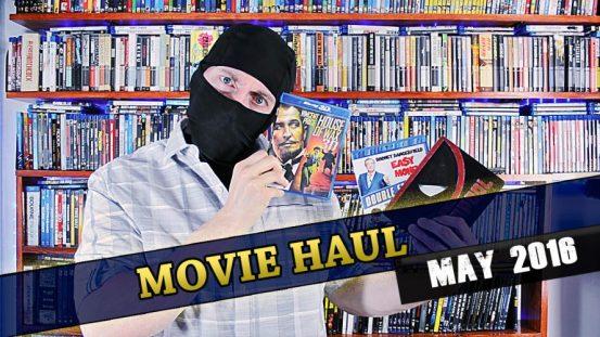 Movie Haul May 2016