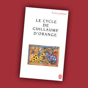 Le Cycle de Guillaume d'Orange