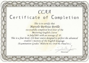 Certificate of Completion this is to certify that Marcelo Barboza Boille successfully compfeted level four of the Mastering Engfish Course