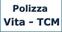 Polizza Vita - TCM