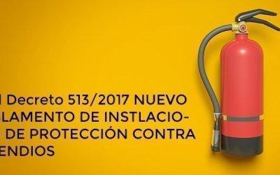 nota técnica: REAL DECRETO 513/2017 REGLAMENTO DE INSTALACIONES DE PROTECCIÓN CONTRA INCENDIOS