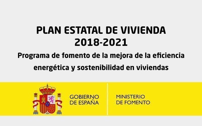 CONVENIOS PARA LA EJECUCIÓN DEL PLAN ESTATAL DE VIVIENDA 2018-2021: Programa de fomento de la mejora de la eficiencia energética y sostenibilidad en viviendas.