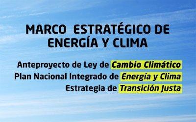 MARCO ESTRATÉGICO DE ENERGÍA Y CLIMA: : Una oportunidad para la modernización de la economía española y la creación de empleo.