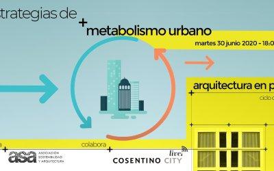 """Vídeo encuentro """"Estrategias Metabolismo Urbano"""""""