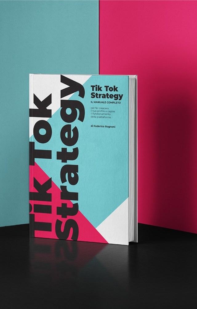 Copertina. TikTok Strategy   Federico Rognoni