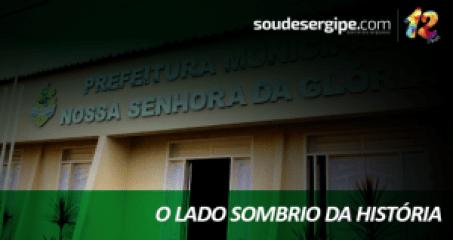 soudesergipe-prefeitura-gloria-lado-sombrio