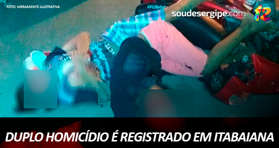 soudesergipe-duplo-homicidio-itabaiana