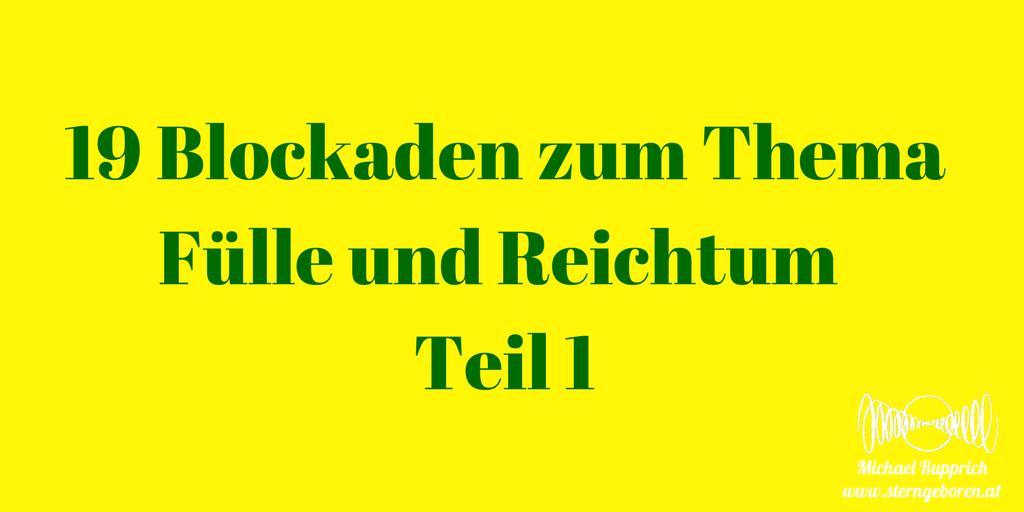 19 Blockaden zu Fülle und Reichtum Teil 1
