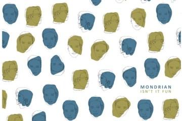 Mondrian - Isn't it fun (chronique)