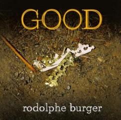 Rodolphe Burger - good