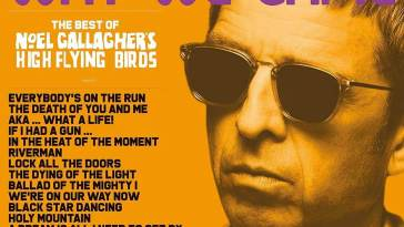 Noel Gallagher's High Flying Birds – Back The Way We Came : Vol. 1 (2011 – 2021) – Chroniques d'albums