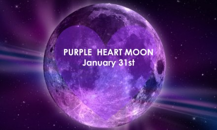 Full Moon Lunar Eclipse – 31st January  – Purple Heart Courage!