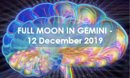 FULL MOON DECEMBER 12TH – Out with the Old, In with the New