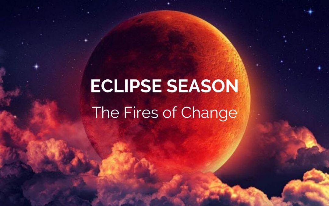 Welcome to ECLIPSE SEASON – The Fires of Change!