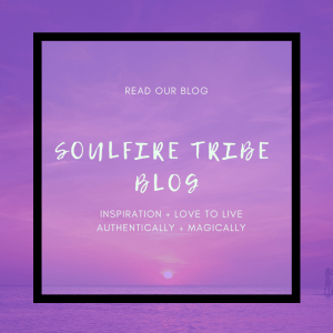 Read the Soulfire Tribe Blog