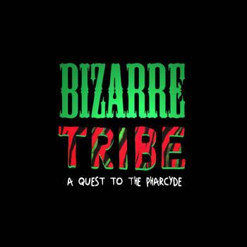 Bizaare Tribe