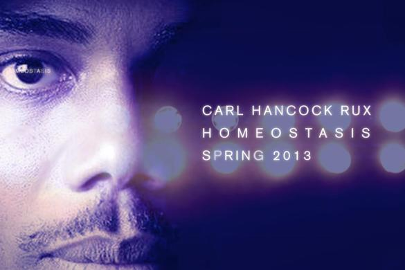 Carl Hancock Rux Homeostasis