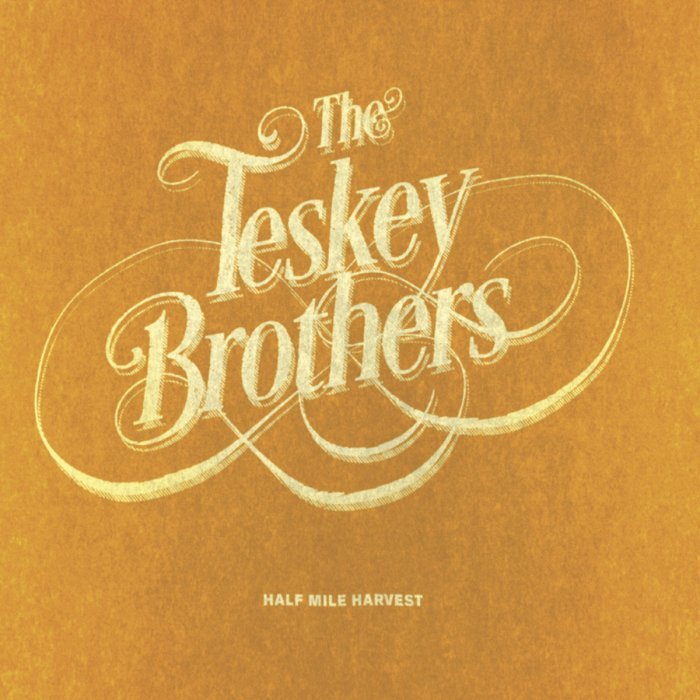 The Tesky Brothers - Half Mile Harvest