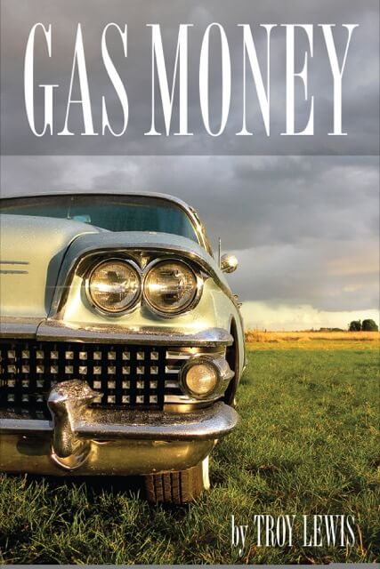 "Soulivity Reads: ""Gas Money"" by Troy Lewis"