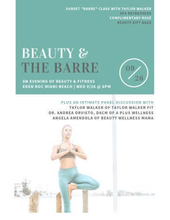 Beauty And The Barre At Eden Roc Miami Beach 9 26 18 The Soul Of Miami