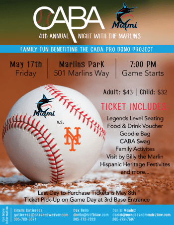 6e498abe6dc0 Cuban American Bar Association To Host Fourth Annual Night With the  Marlins! 5 17 19