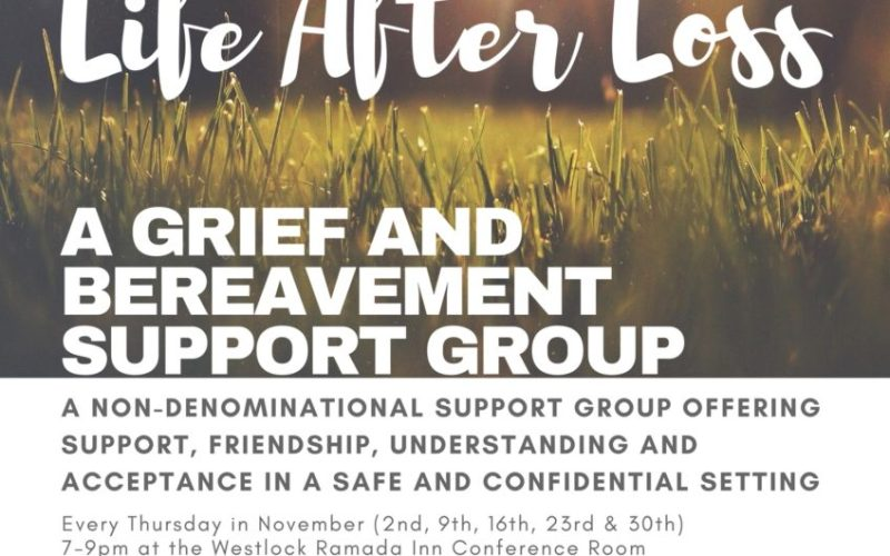 Life After Loss – Grief & Bereavement Support Group