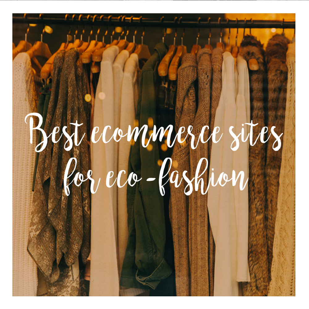 Best ecommerce sites for eco-fashion