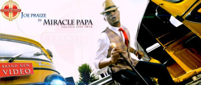 "Download New Single ""Miracle Papa"" By Joe Praize 