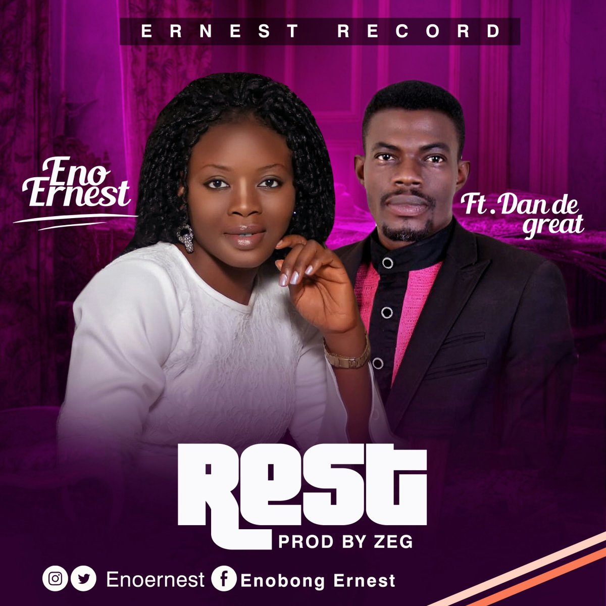 "New Music: ""Rest"" By Eno Ernest ft Dan De Great"