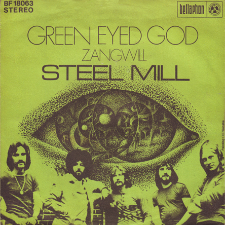"""Steel Mill""_Green eyed Gold"