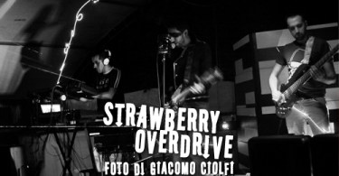 Strawberry Overdrive - foto Giacomo Ciolfi