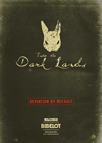 Into the Dark Lands 2019 Deviation by Default YMB Sacerdos Vigilia Relic Hidden Rooms Ascend Strange Arrival Sound Abuse