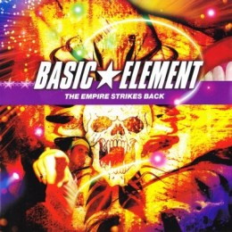 Basic Element - The empire strikes back (Album)