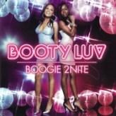 Booty Luv – Boogie 2 nite