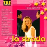 La Strada – Taka Jestem: The best