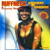 Ruffneck feat. Yavahn – Everybody be somebody