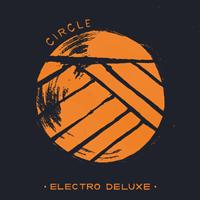 Electro Deluxe - Circle (Album)