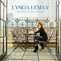 Lynda Lemay - Décibels et des silences (Album)