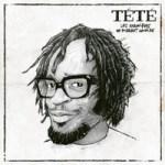 TETE - Les chroniques de Pierrot Lunaire (Album)