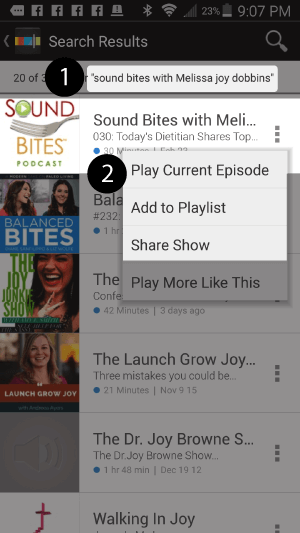 "1. Search for ""sound bites with melissa joy dobbins"" 2. Choose Play Current Episode or Add to Playlist"
