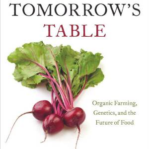 Podcast Episode 089: Tomorrow's Table – Pam Ronald