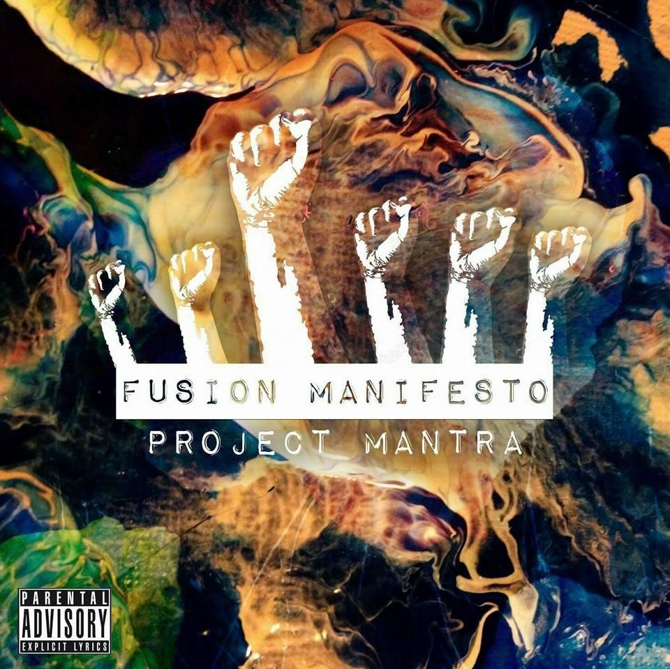 Project Mantra - Fusion Manifesto album cover