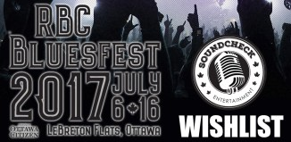 RBC Bluesfest wishlist